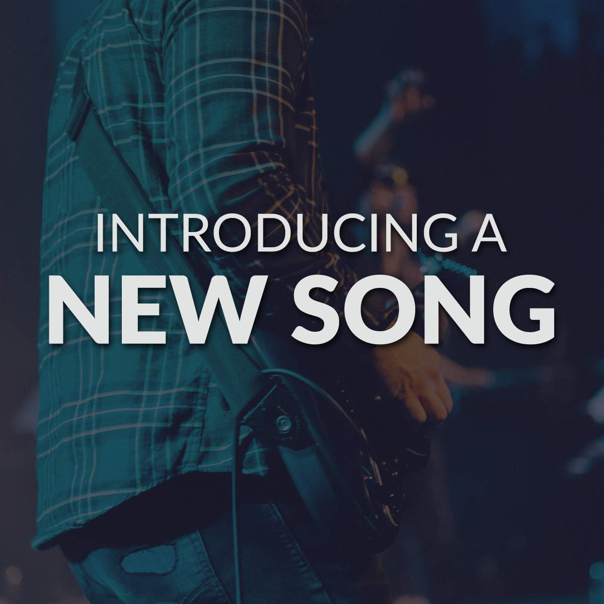 How to introduce a new song to your church