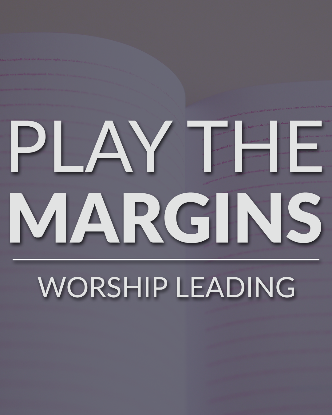 play the margins in worship leading