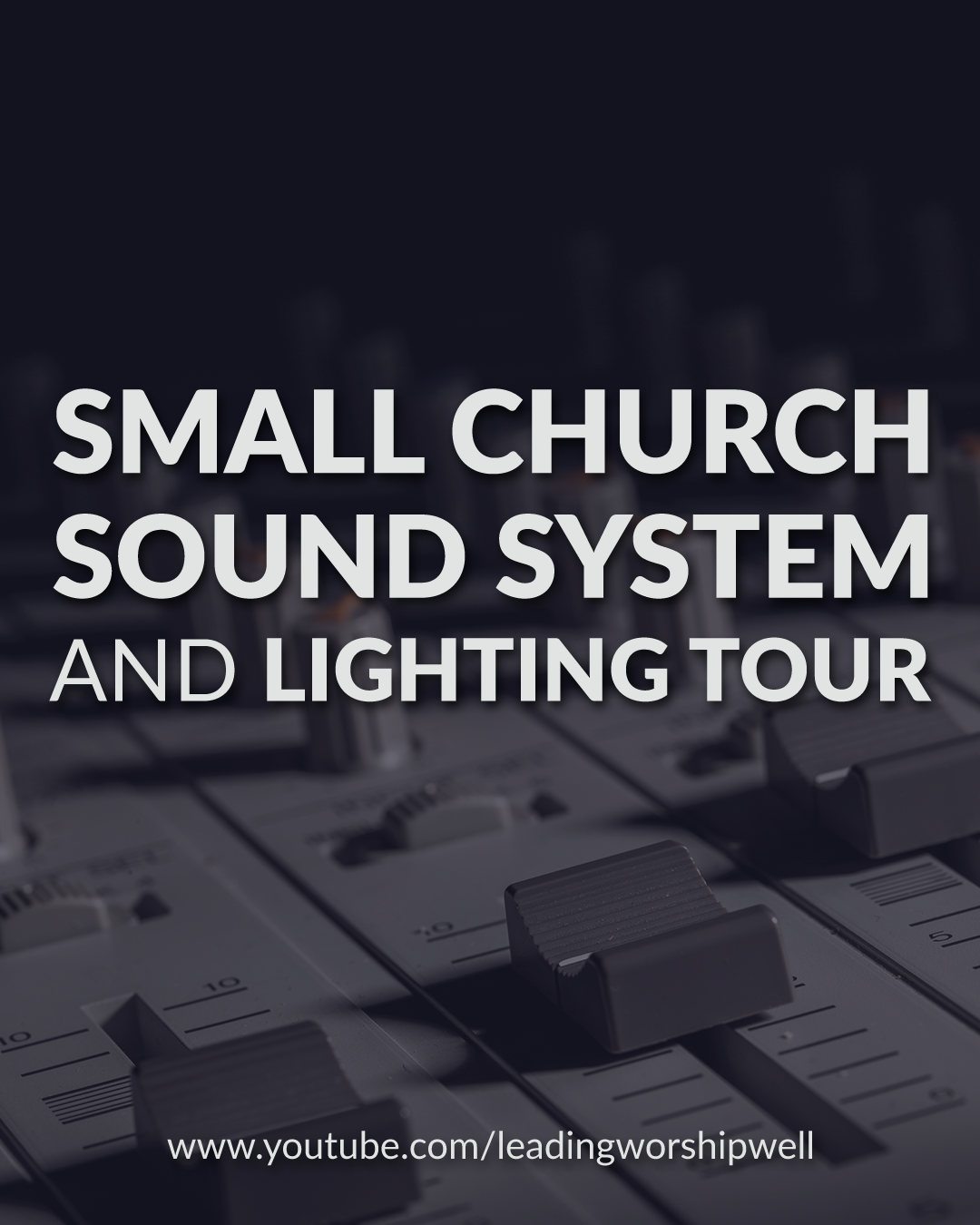 Small Church Sound System And Lighting Tour (Video)