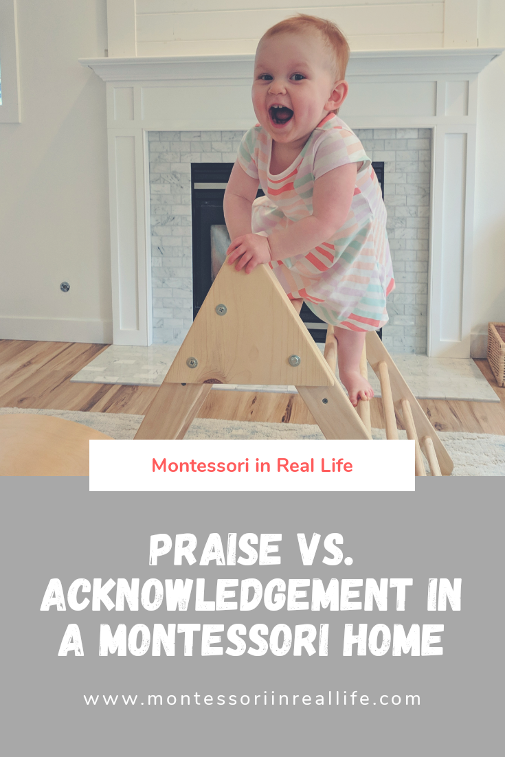 Praise vs. Acknowledgement - Montessori in Real Life
