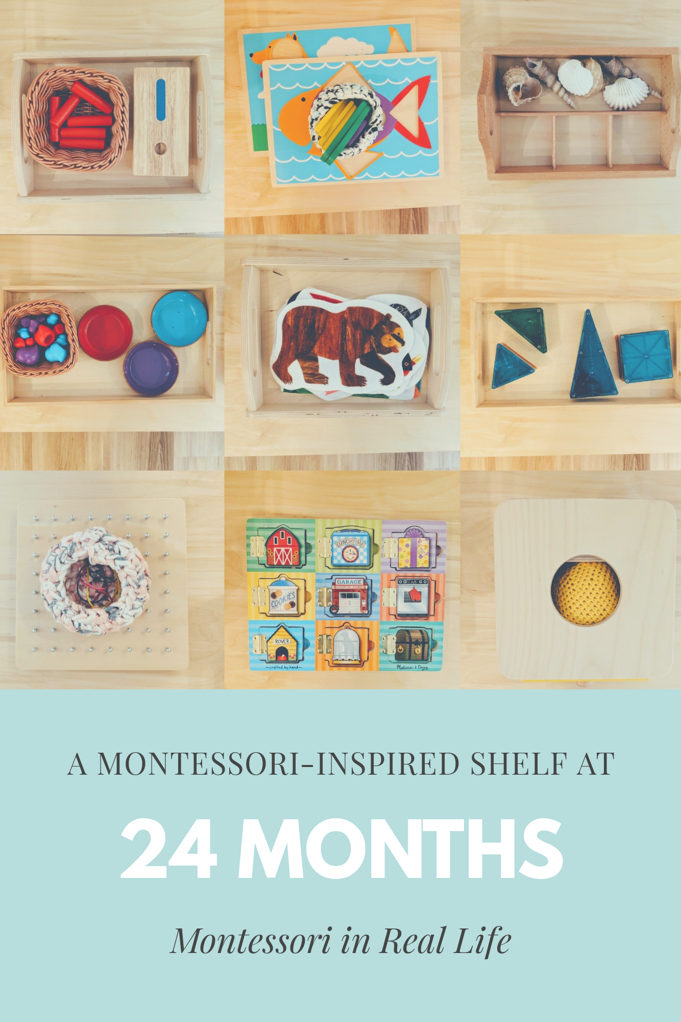 Montessori-inspired Materials at 24 Months - Montessori in Real Life