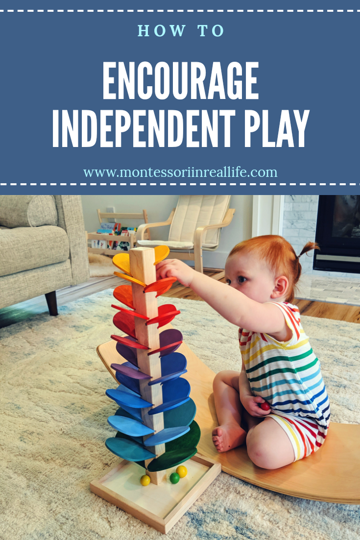 Encouraging Independent Play - Montessori in Real Life
