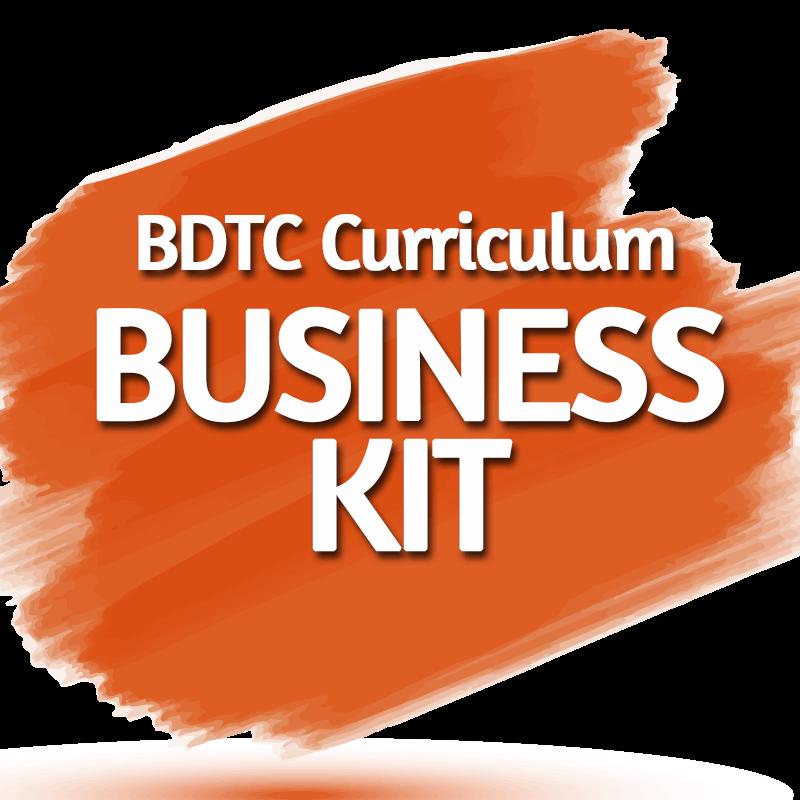 BDTC CURRICULUM Business Kit