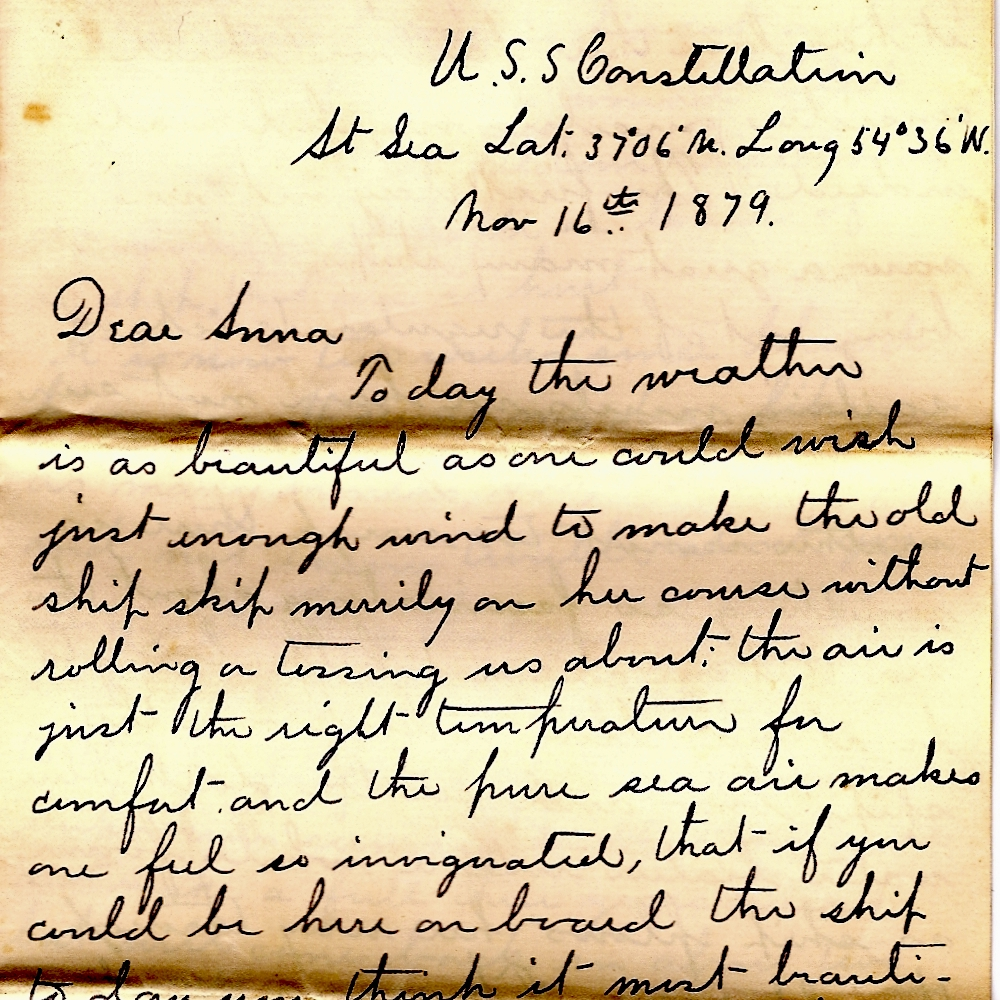 A courting letter written at sea onboard the USS Constellation by Frank Bailey to Anna Markham.