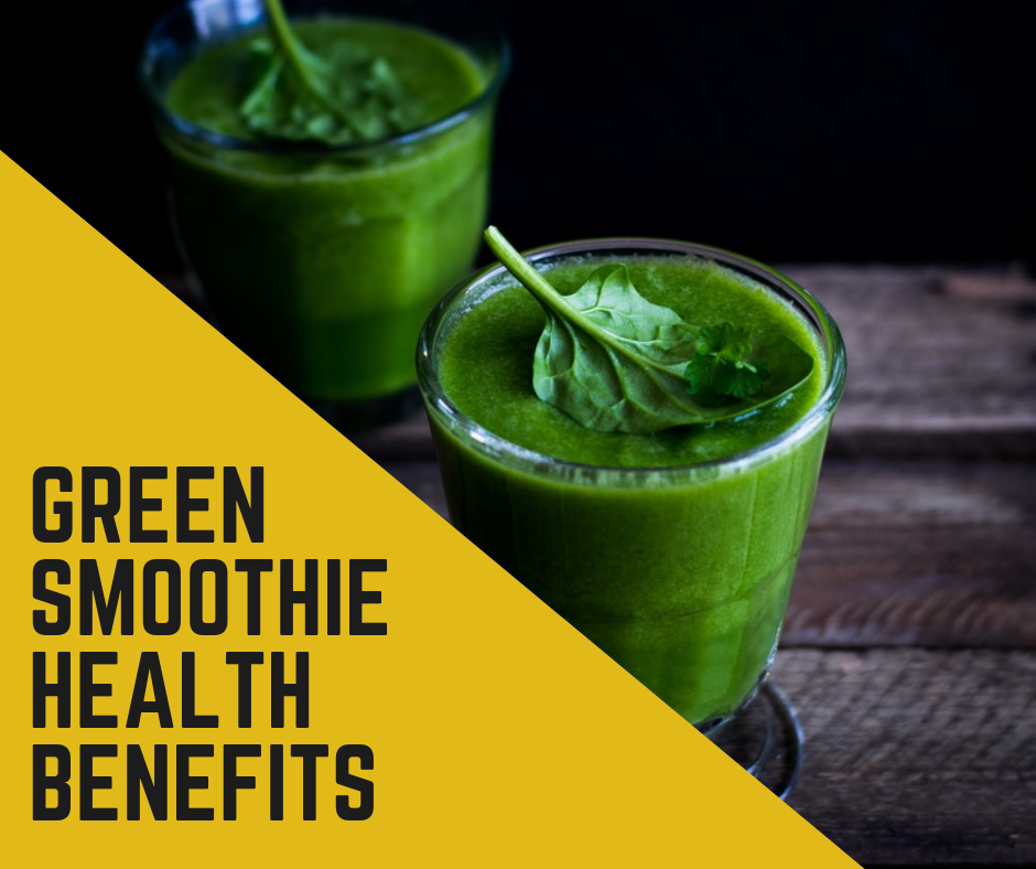 Green Smoothie Health Benefits.png