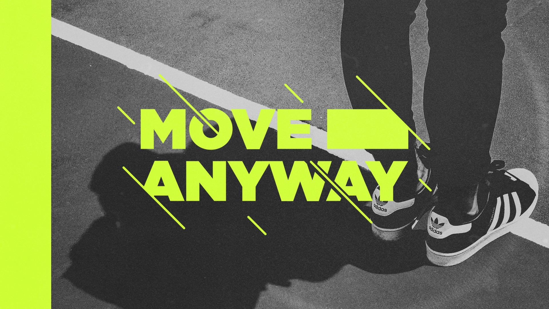 Move Anyway.jpg
