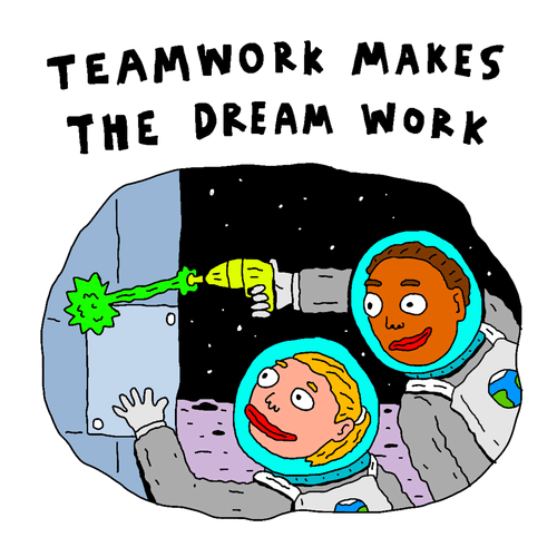 Team work Makes The Dream Work