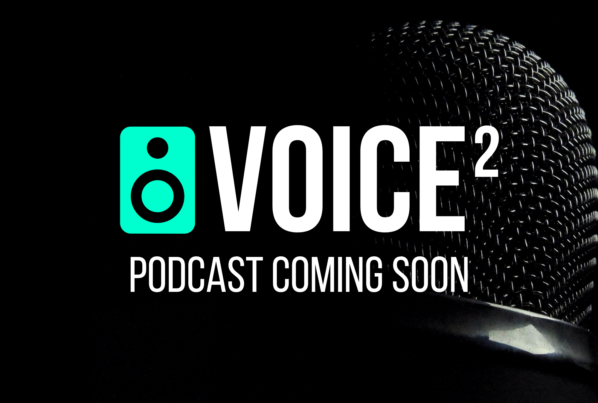 Voice2 Podcast Promo.png