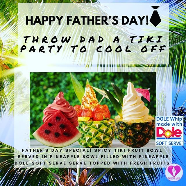 Father's Day Special!  Free soft serve or Mochi waffle for dad with the purchase of any 2 Fruit Bowl Soft Serve.  Featuring our Spicy Tiki Fruit Bowl with swirls of Pineapple Dole Whip topped with fresh fruits tajin, and chamoy. Happy Father's Day to all the super dads.  #happyfathersday2019 #thankyouforbeingtheredad #thankyoudad #twistedlovesoftserve  #artisansoftserve  #dolewhipsoftserve  #oneinamelon #freshfruitswithtajinandchamoy