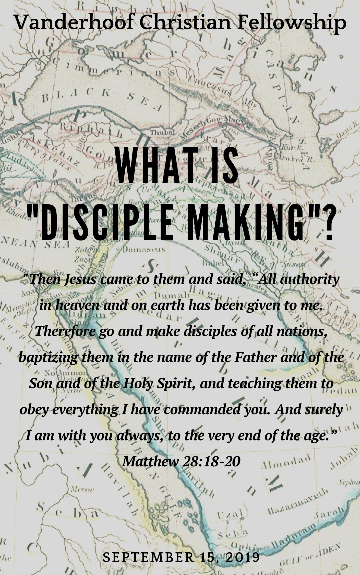 "What is ""Disciple Making""?"
