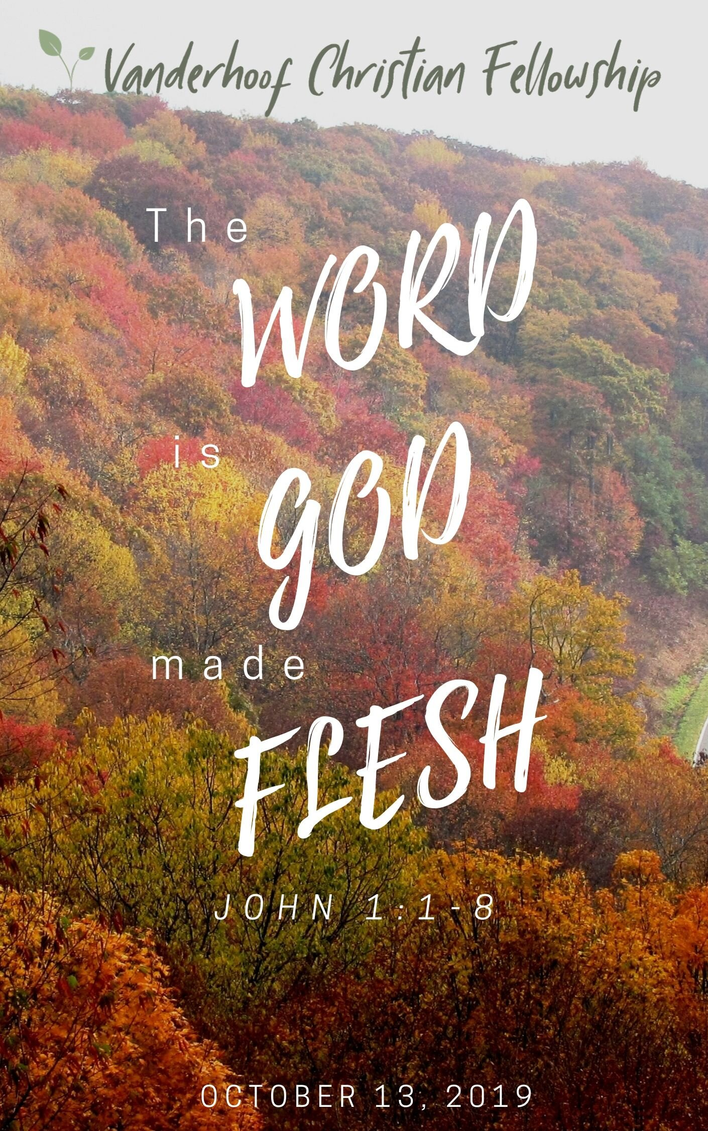 The Word is God made Flesh