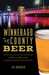 4b71631a-0491-4fc0-aa90-32637ffa2e1b-Winnebago_County_Beer_Book_Front_Cover_hi-res.jpg