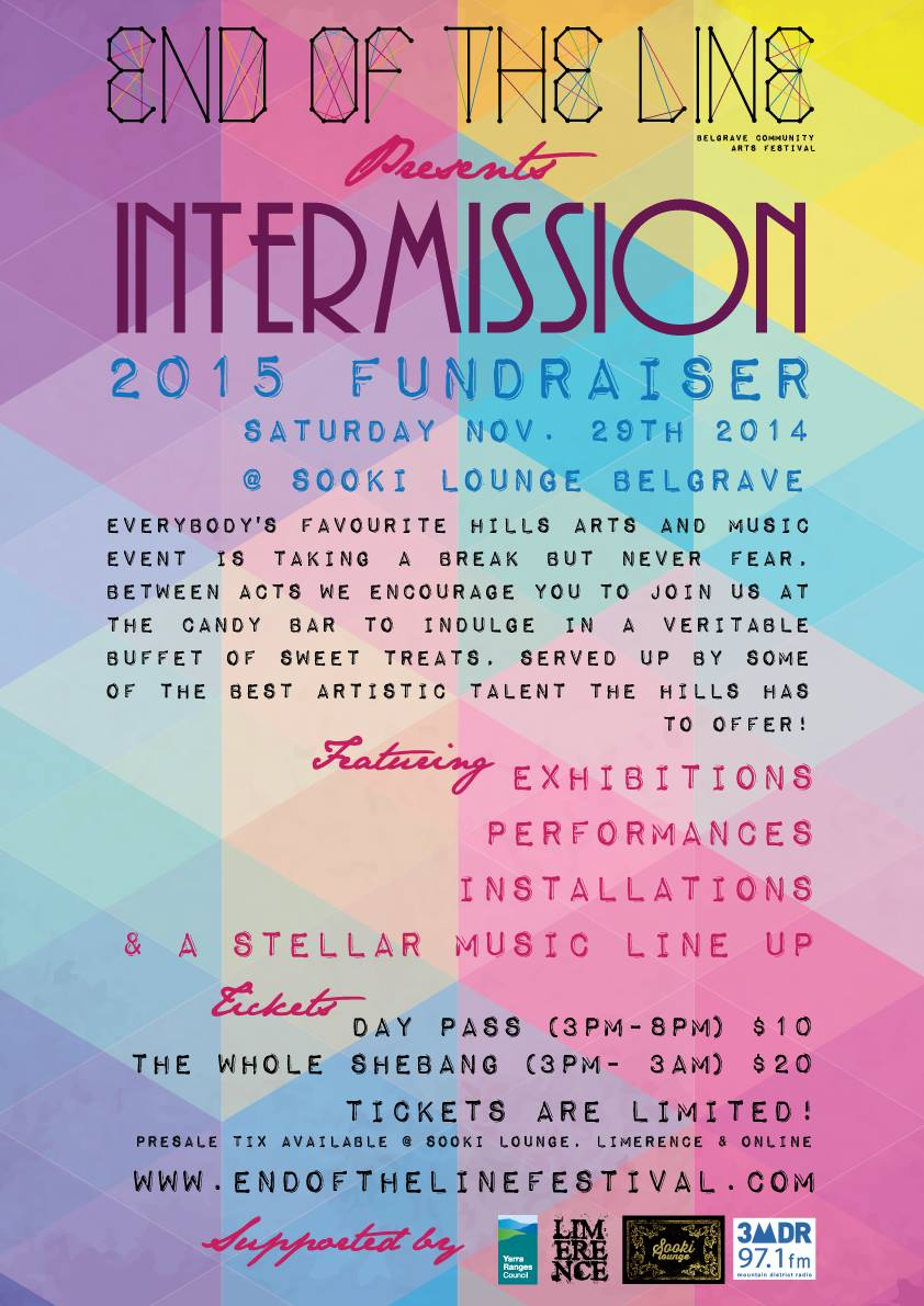 Intermission was a small scale festival run in place of the 2014 End of the Line Festival that helped raise funds to produce the 2015 event. Posters, programs for art auctions, and digital marketing content was produced by Runaway Graphics.