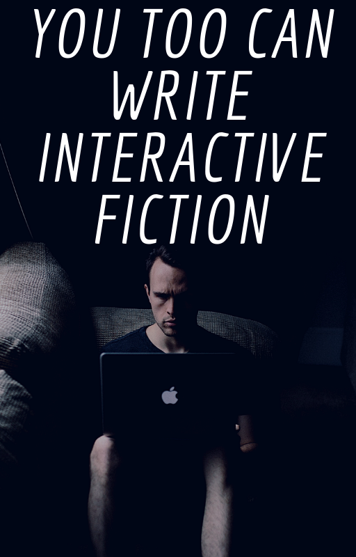 You can write interactivefiction.png