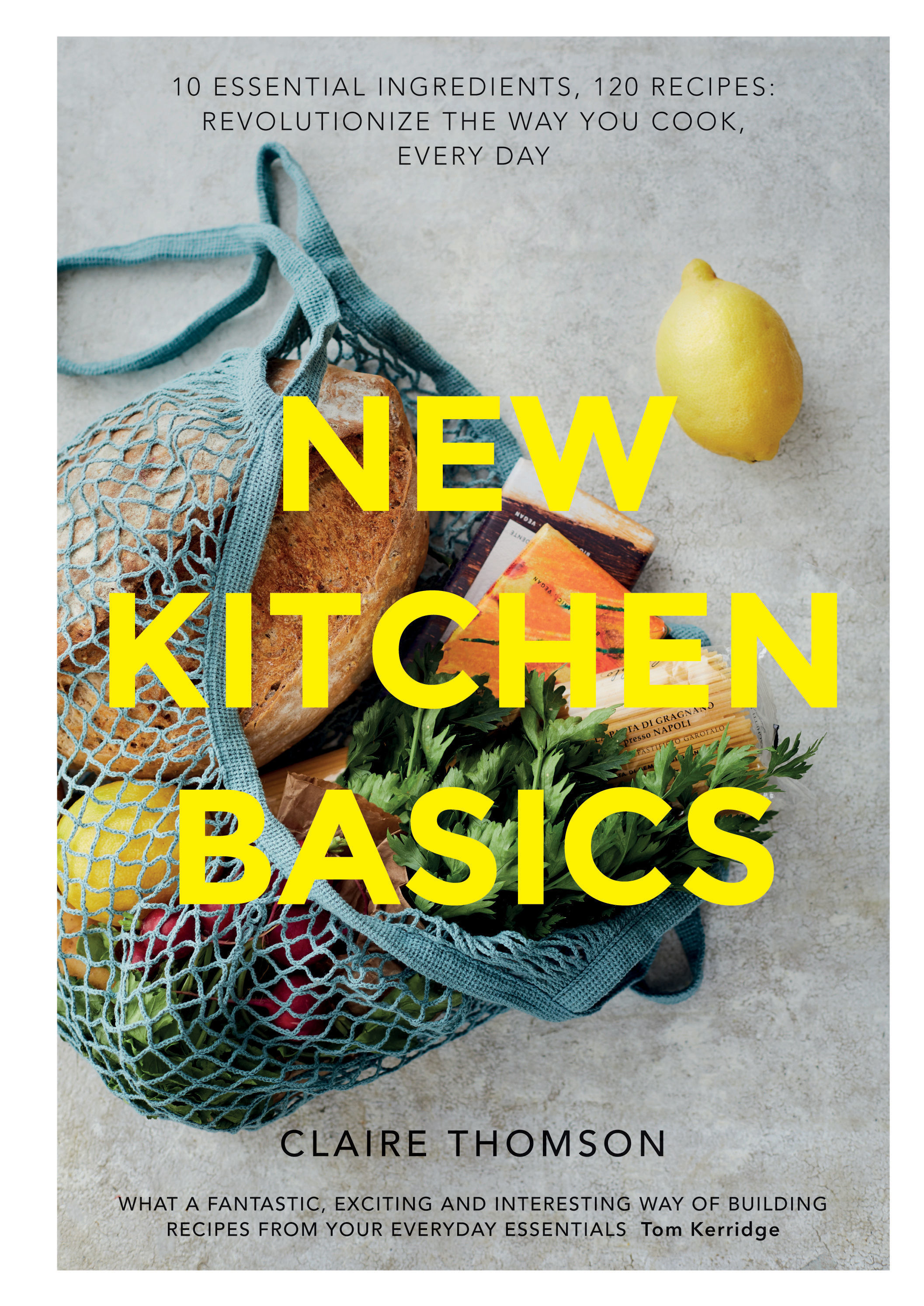 New Kitchen Basics  by Claire Thomson, photography by Sam Folan is on sale now.