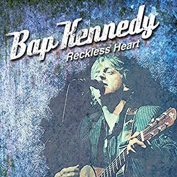 Bap Kennedy - Reckless Heart