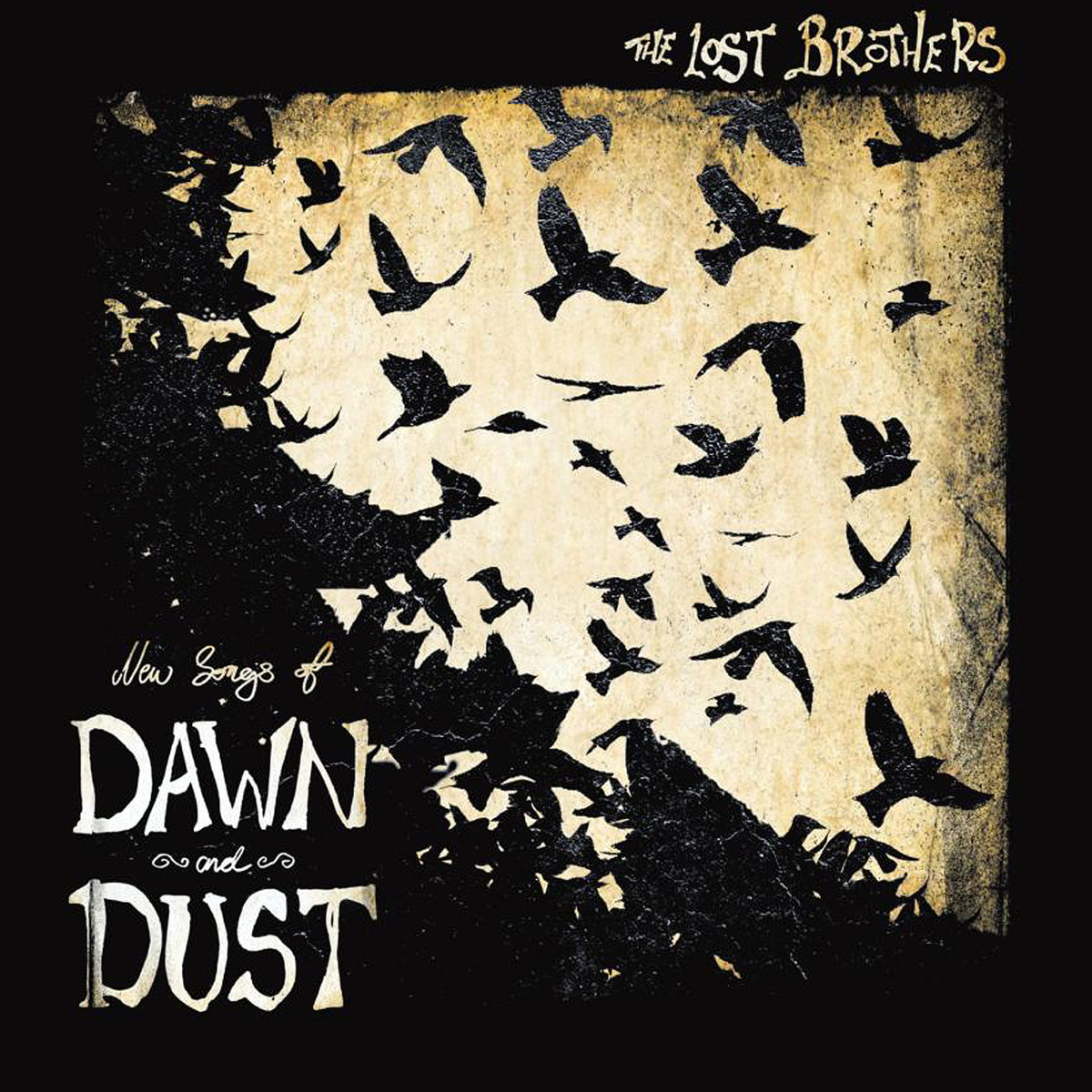 The Lost Brothers - New Songs of Dawn and Dust