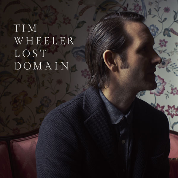 Tim Wheeler - Lost Domain