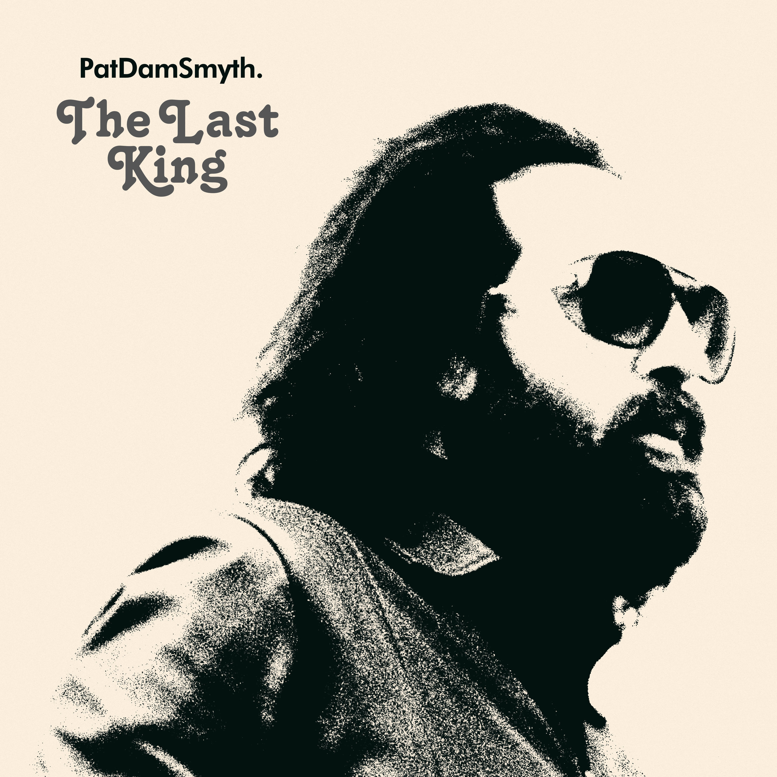 Pat Dam Smyth · The Last King