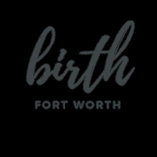 Birth Fort Worth
