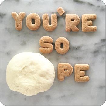 You're So Doughpe