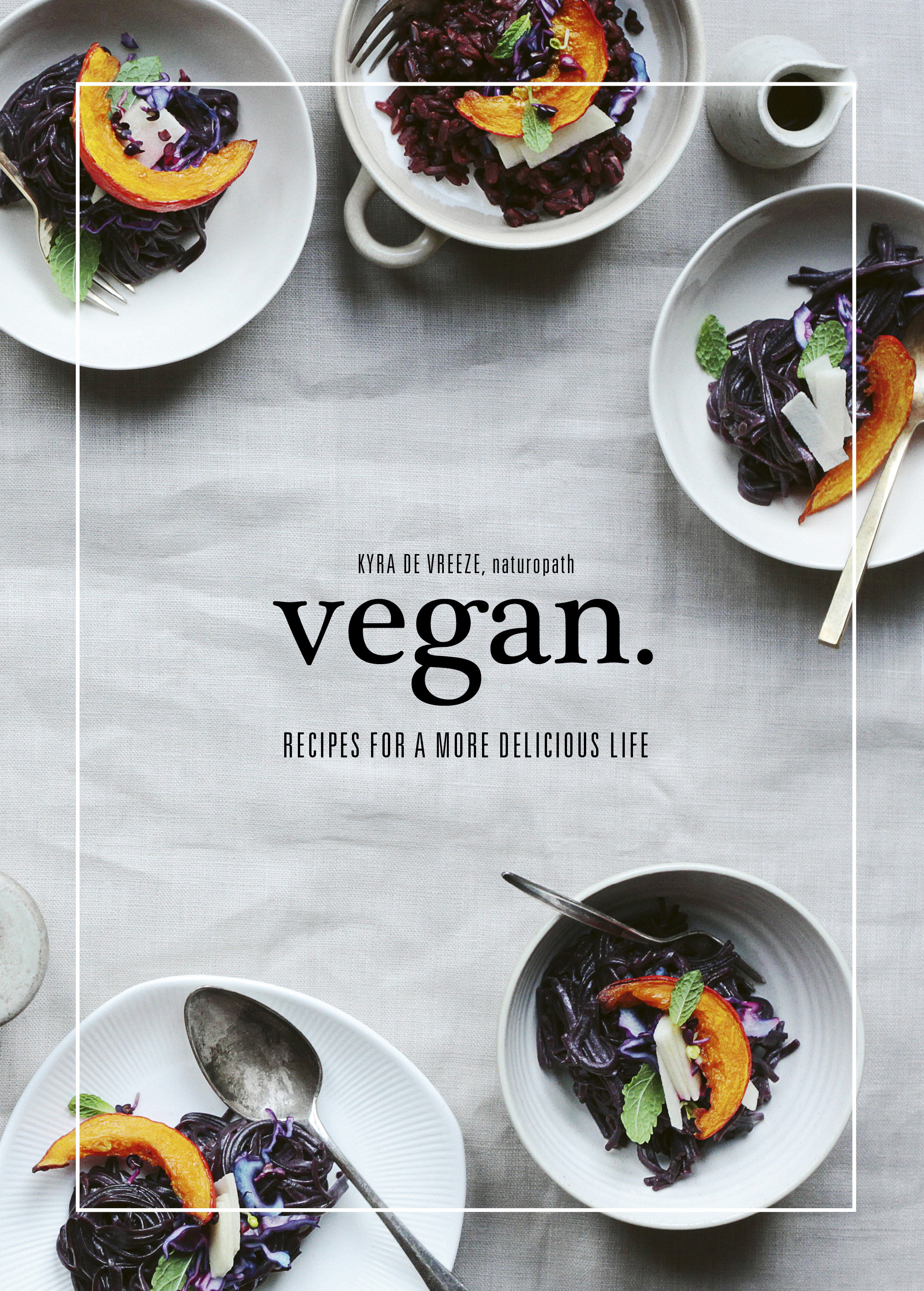 - Check our more delicious recipes in Kyra's new book Vegan, $24.99, Murdoch Books.