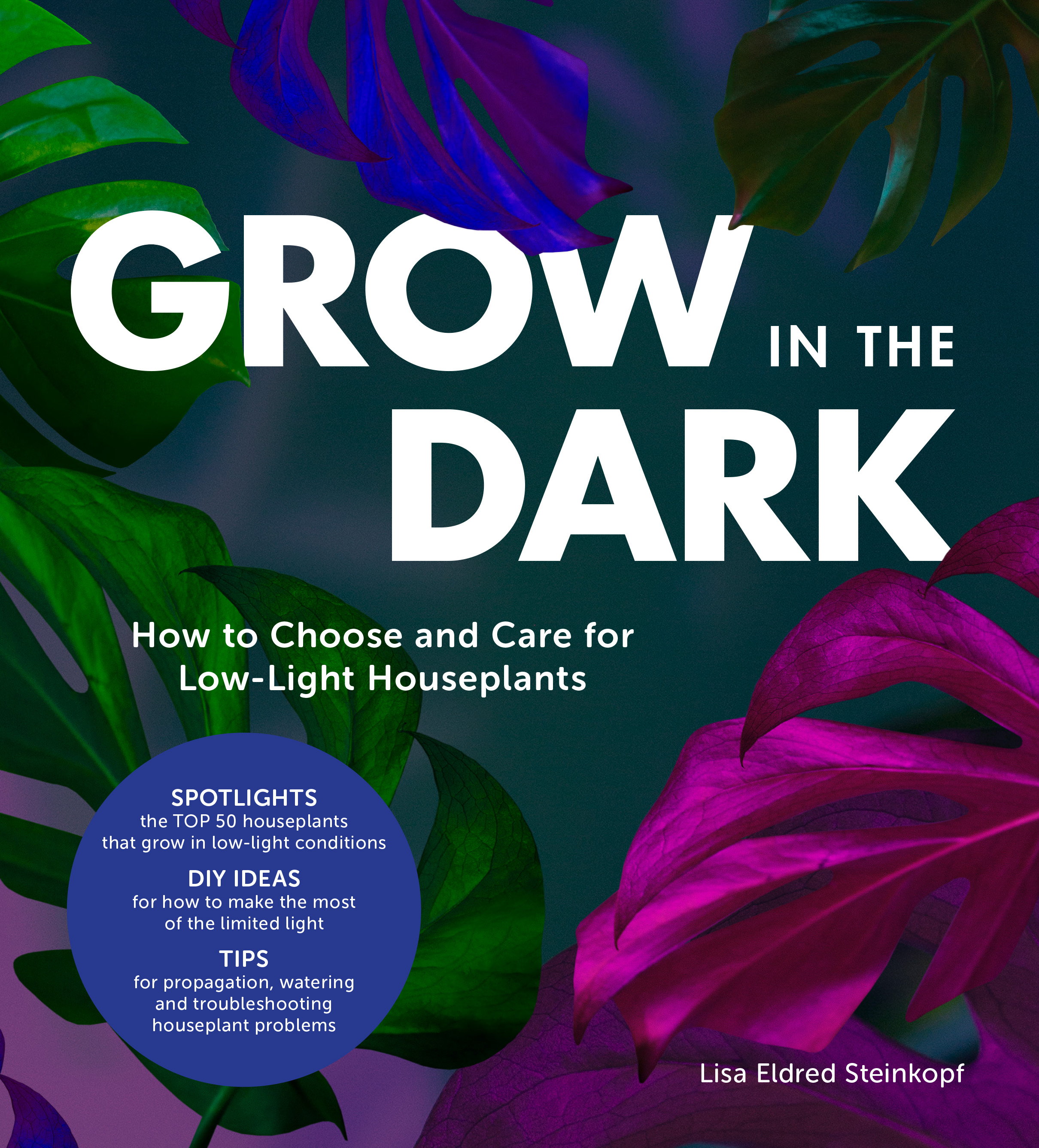 Grow In The Dark by Lisa Eldred Steinkopf is available now through Murdoch Books ($32.99) -