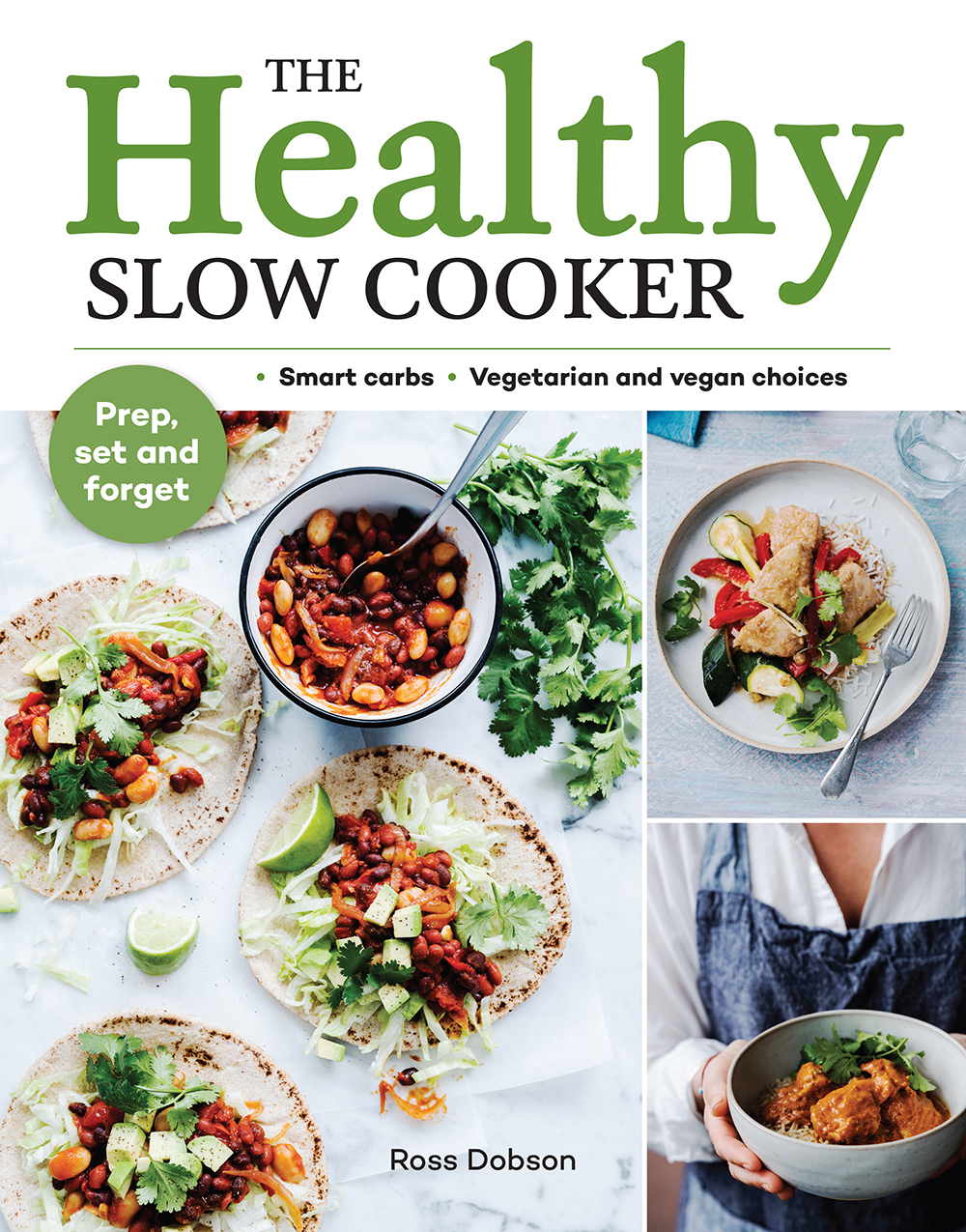 Images and text fromThe Healthy Slow Cooker by Ross Dobson, Photography by Jeremy Simons. - Murdoch Books, $35.00. Out now