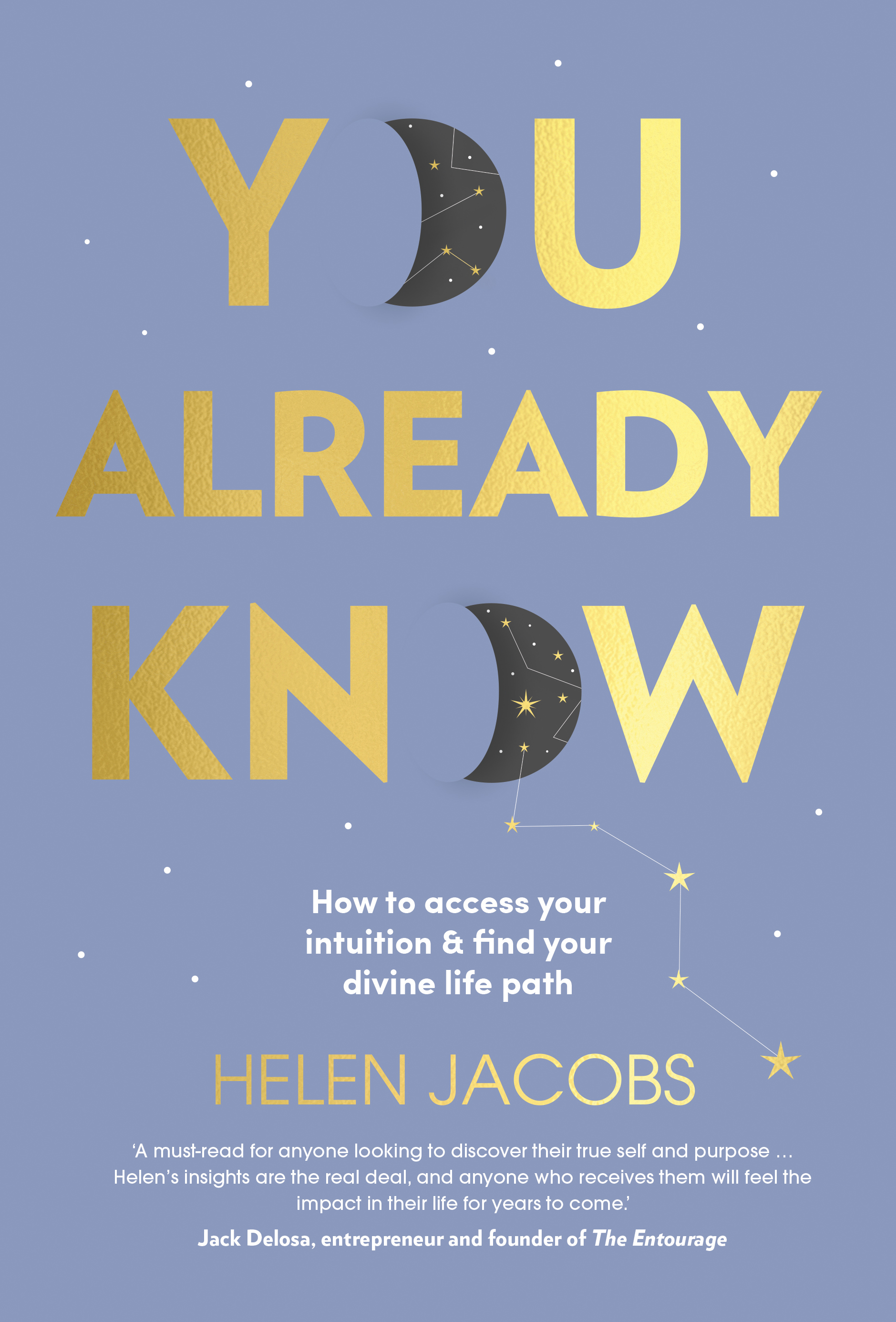 You Already Know by Helen Jacobs is available now ($32.99, Murdoch Books) -