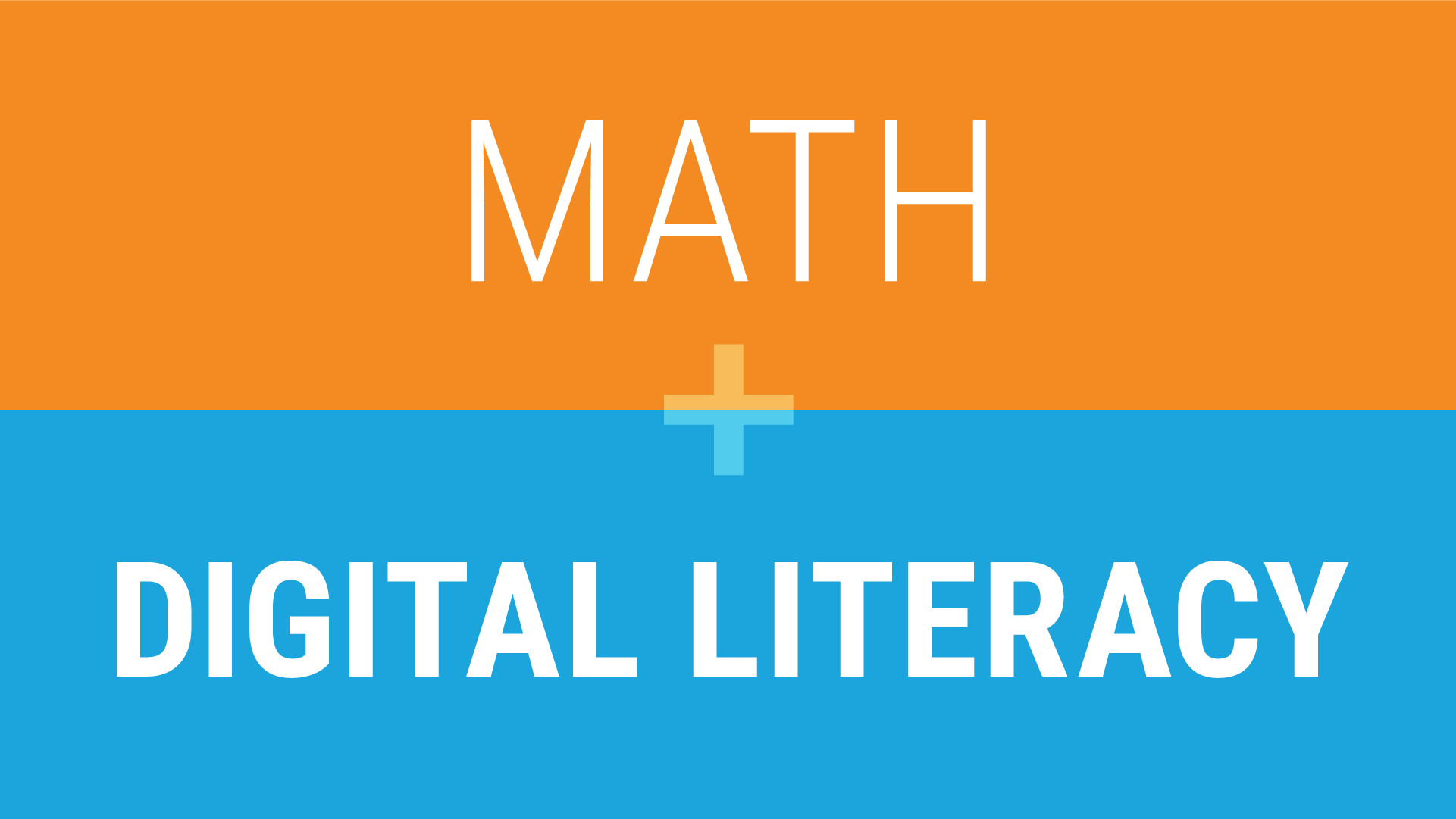 Math + Digital Literacy