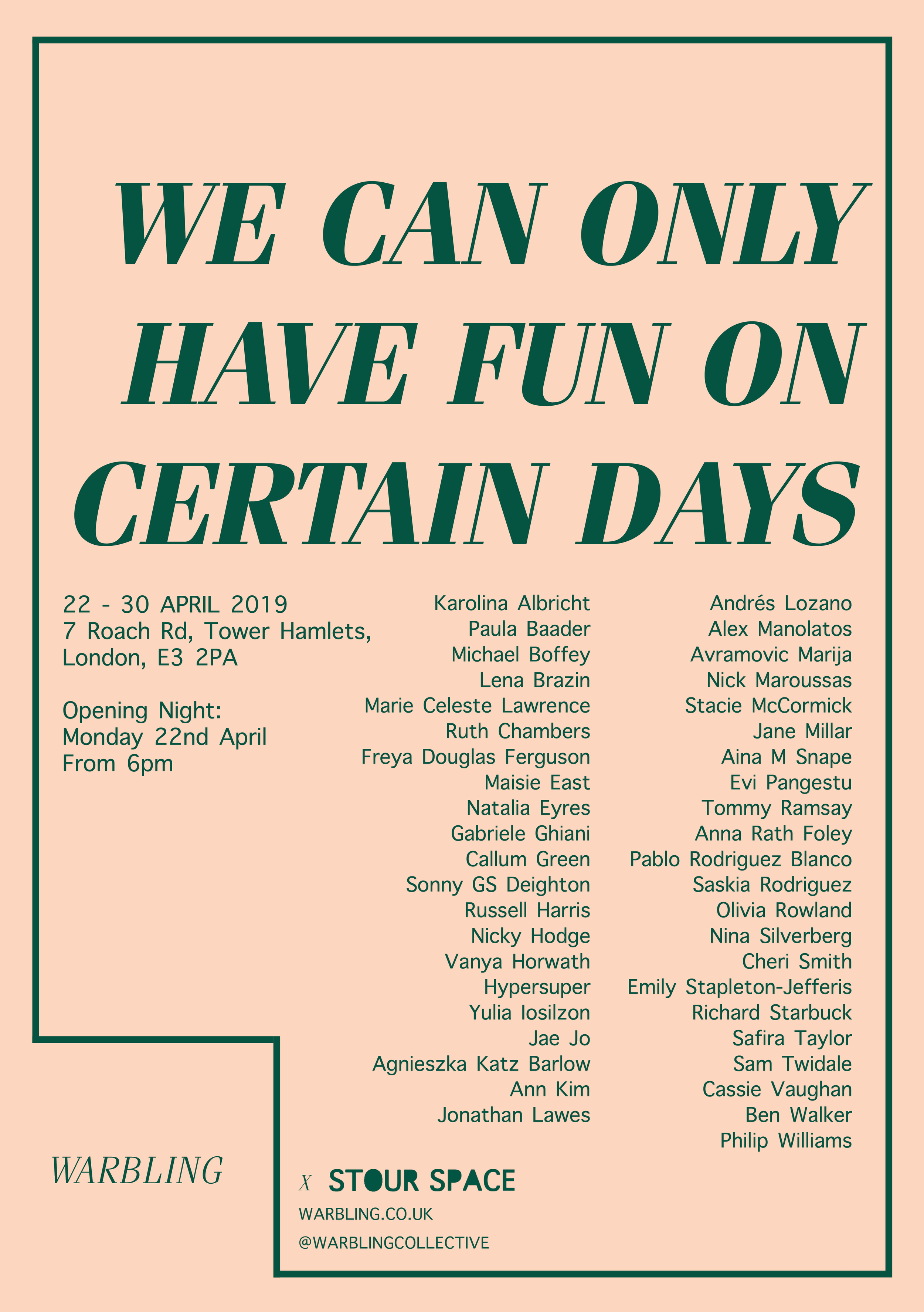 WE CAN ONLY HAVE FUN ON CERTAIN DAYS POSTER.png