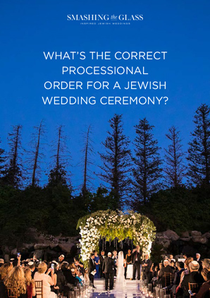 What's the correct processional order for a Jewish wedding ceremony
