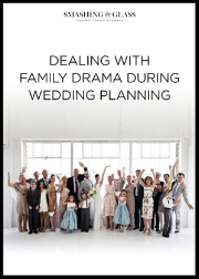 Dealing with Family Drama During Wedding Planning