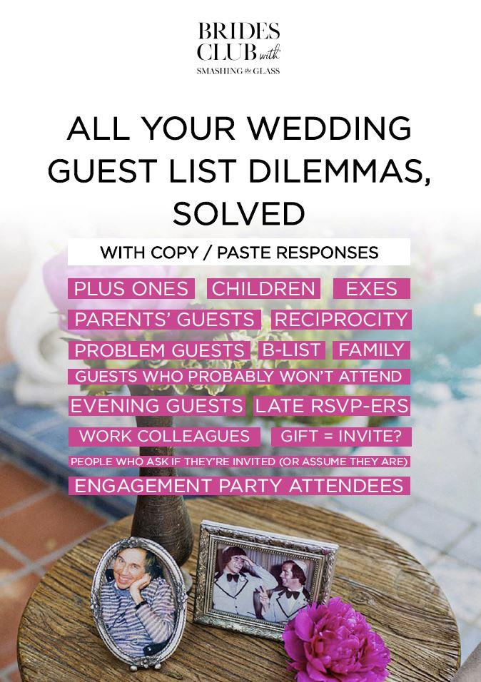 All Your Wedding Guest List Dilemmas Solved