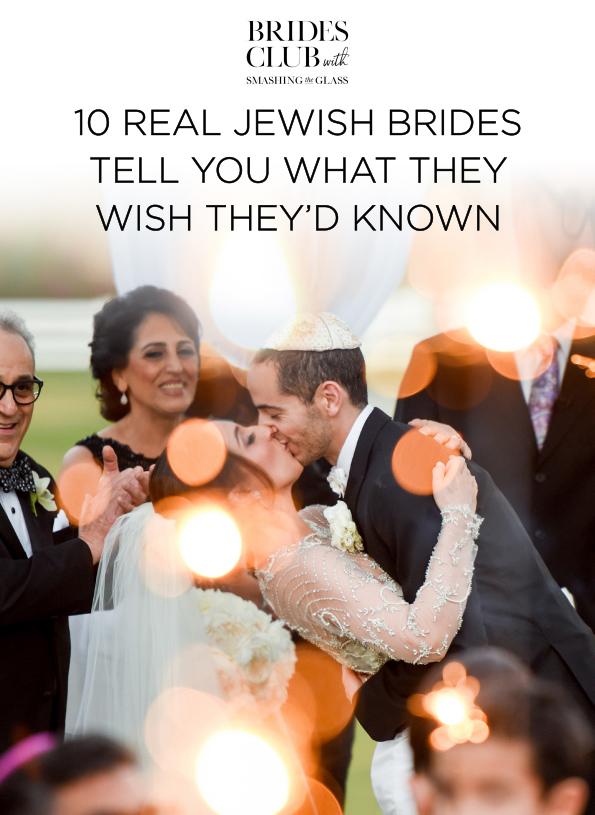10 Real Jewish Brides Tell You What They Wish They'd Have Known
