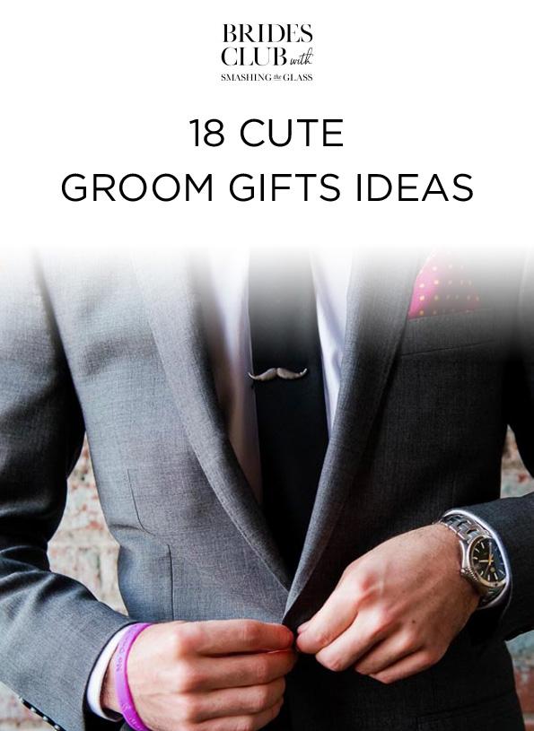18 Cute Groom Gift Ideas