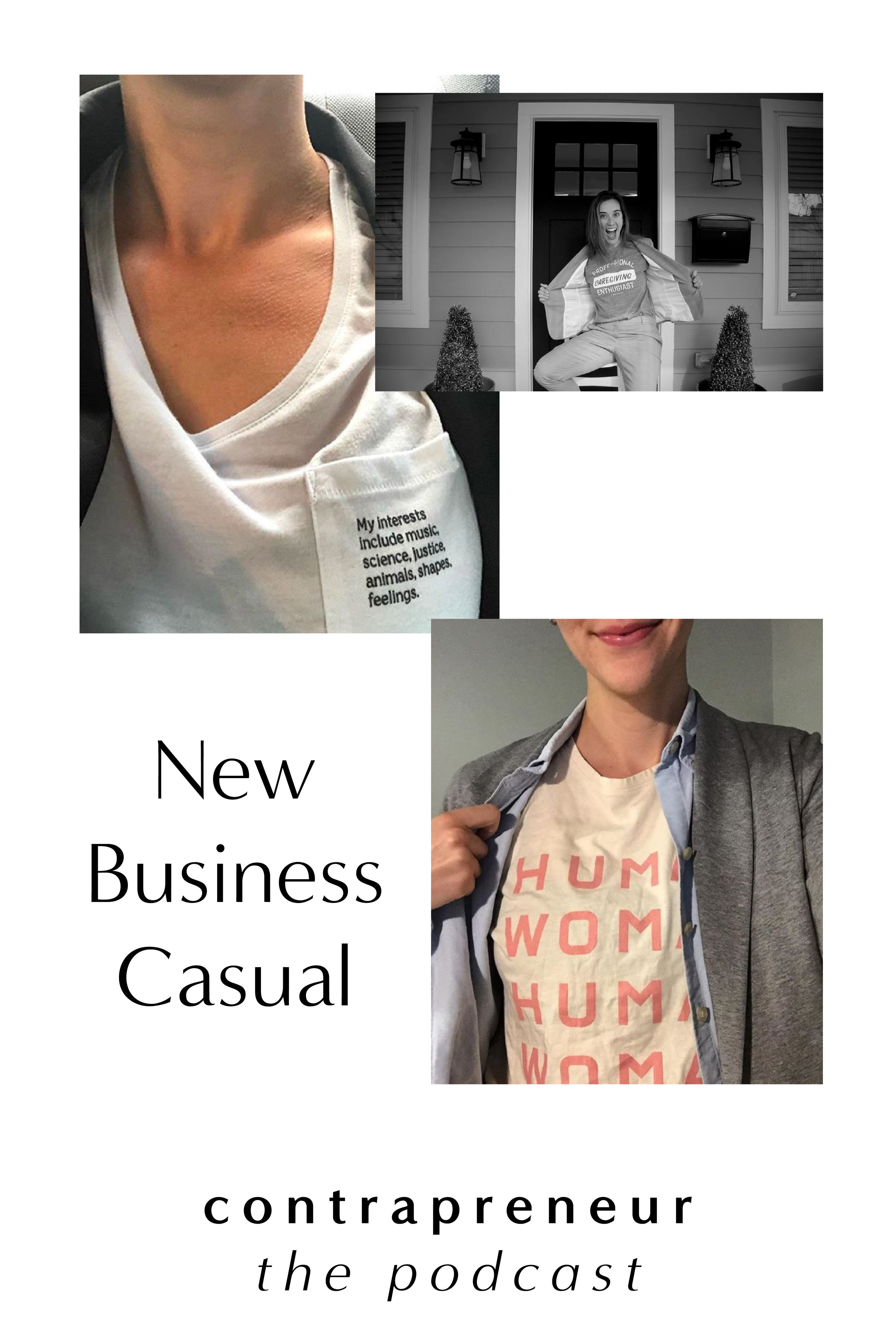 Contrapreneur #NewBusinessCasual