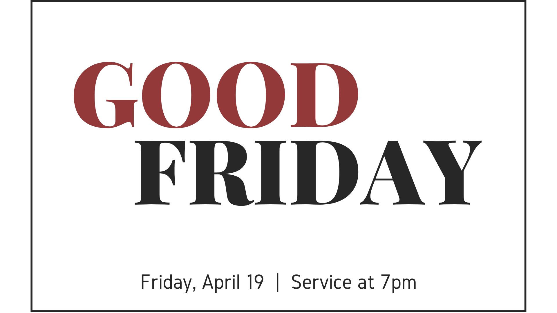 SPECIAL SERVICE - Good Friday.png
