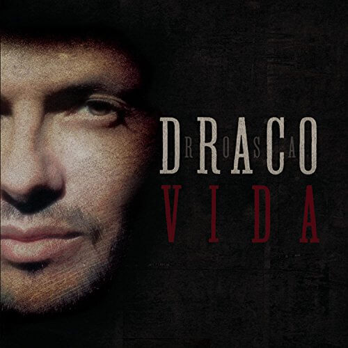 Draco Rosa - Vida