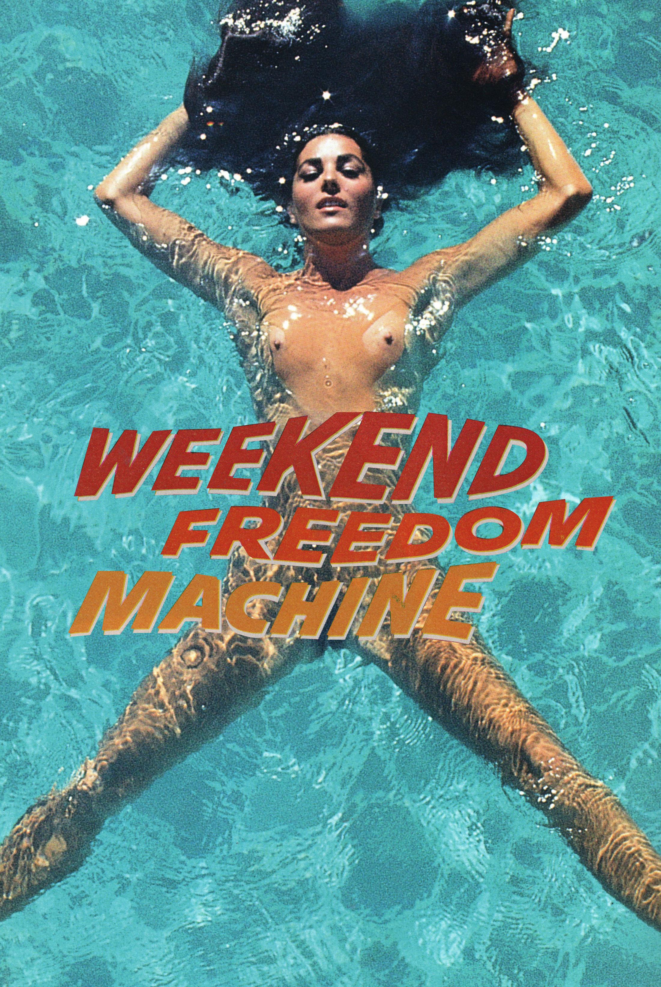 Weekend Freedom Machine