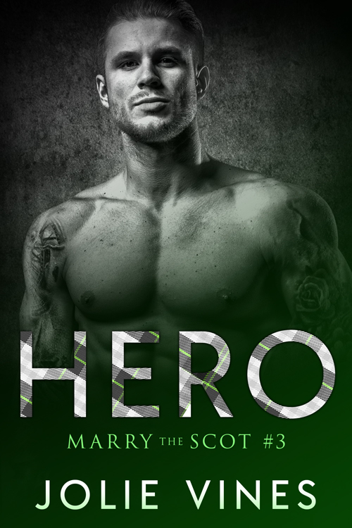 Hero (Marry the Scot, #3) - Her life was just getting started, while his was falling apart.Ella has finally broken out of her gilded cage, but with her limited life experience, she doesn't trust her instincts. Especially when it comes to the handsome Scottish pilot who plucked her from the jaws of danger. No way is she going to stumble upon Mr Perfect right away.Gordain's military career is in freefall after a night he doesn't remember. His burning need for his best friend's younger sister is surely a knee-jerk reaction to his problems. He should walk away, yet he cannot say no to the lass.When her evil uncle seeks to destroy Ella's happiness, a wedding is the only way to save her inheritance. Gordain is the only man she'd consider asking. But can he fake-marry someone he truly loves?