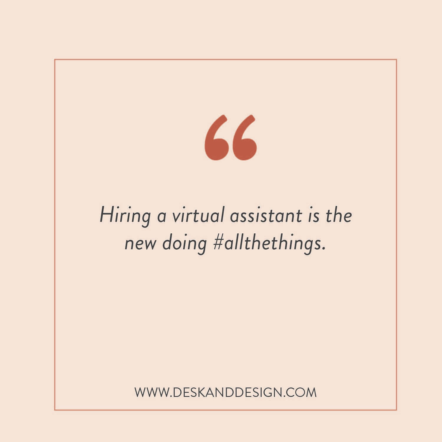 What is a virtual assistant? And why do I need one? Find out why hiring a virtual assistant is the new doing #allthethings at www.deskanddesign.com
