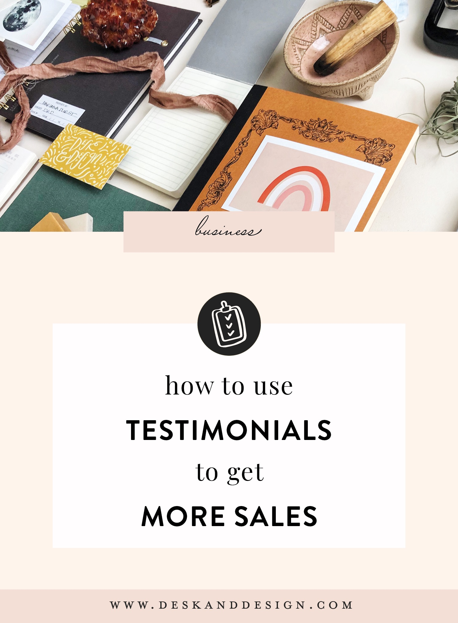 How to use testimonials to get more sales. Get the free guide that helps you know what to ask, how to ask, and how to organize your testimonials..jpg