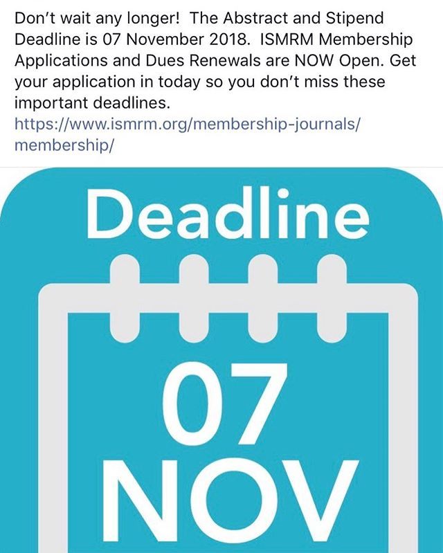 Don't miss the deadline #ISMRM2018 Nov 7th!!!