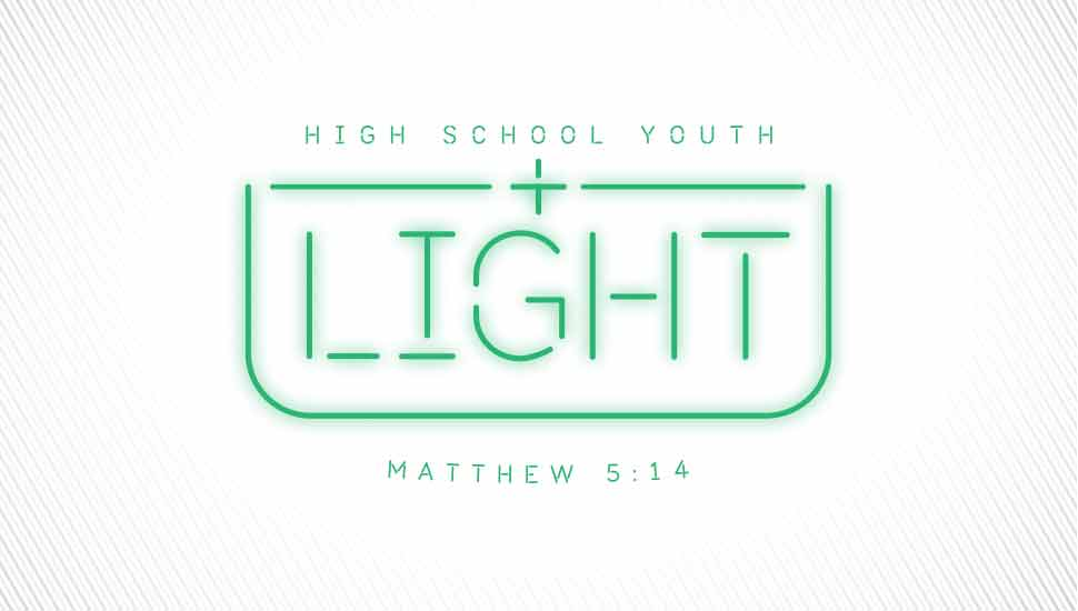 Light - High School Youth Group