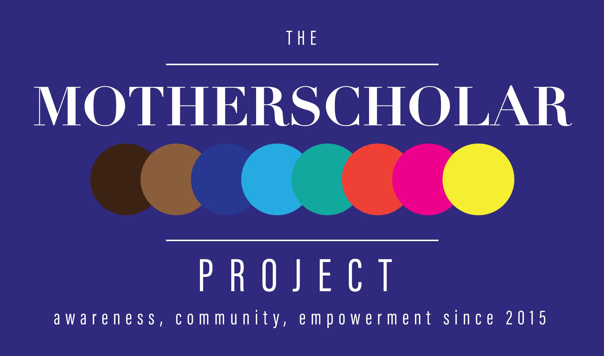 the motherscholar project