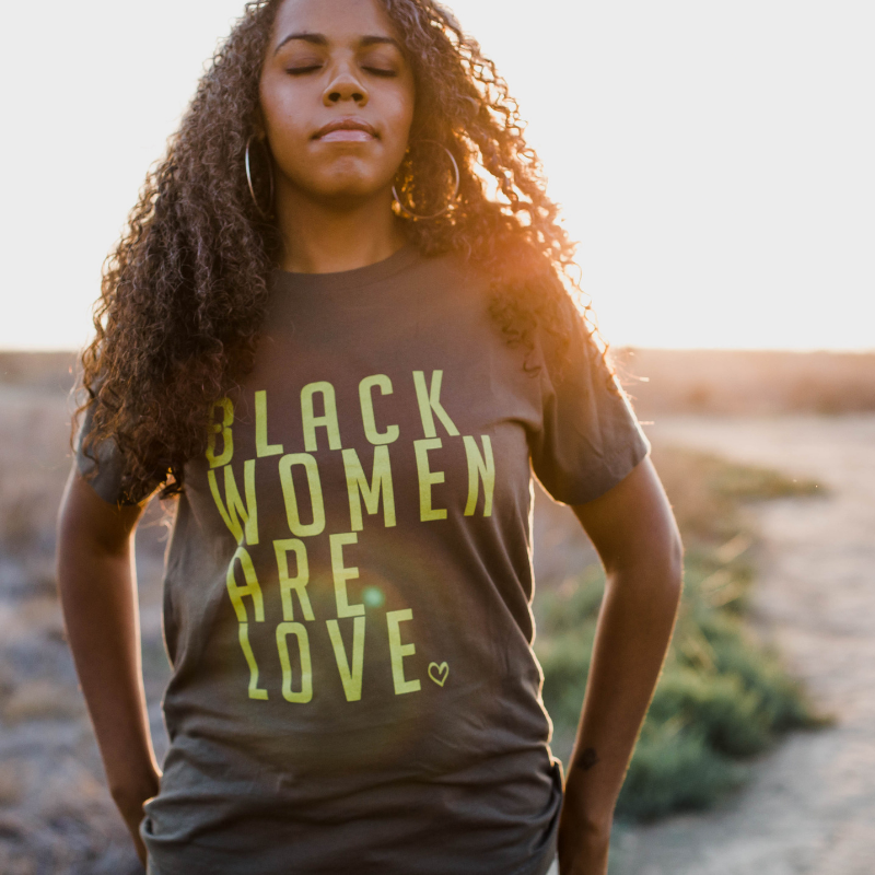 Black Women Are Love is… - …telling the truth about Black women…that we are love. Always. In all ways.