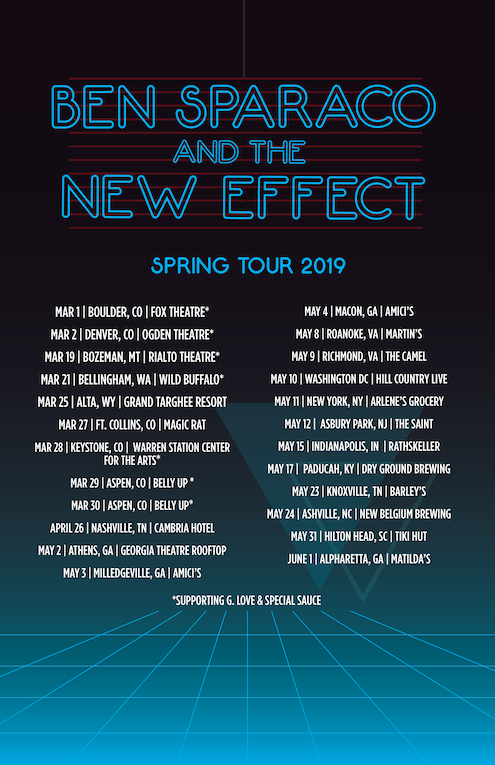 Ben Sparaco and the New Effect_ Spring 2019 Tour Poster[1] copy.png