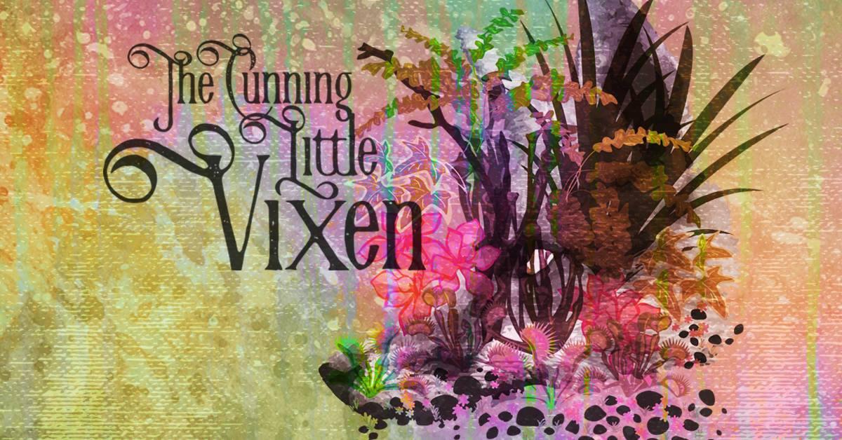 TheCunning Little Vixen.jpg