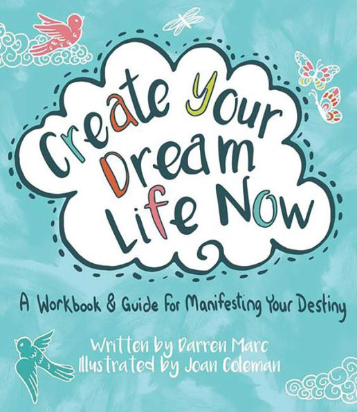 - Check out Darren's book Create Your Dream Life Now: A Workbook & Guide For Manifesting Your Destiny. Available through HCI books and retailers everywhere.